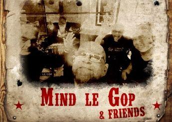 Mind le Gop & Friends